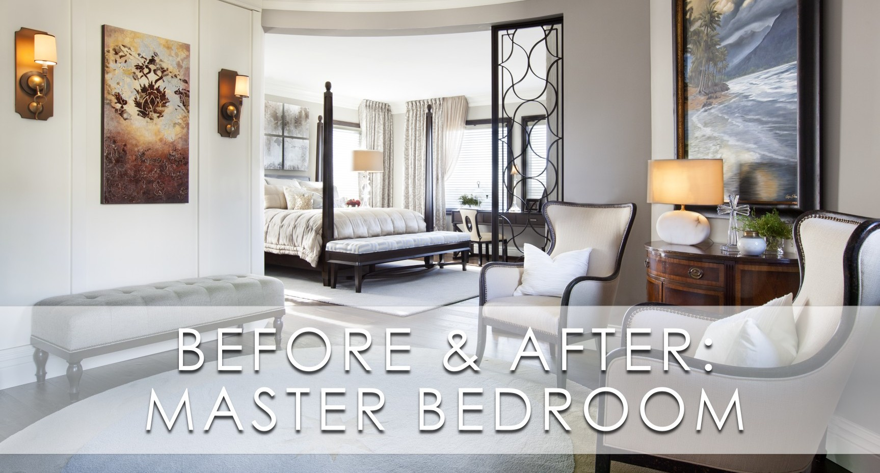 Hamptons Inspired Luxury Master Bedroom Before and After | San Diego ...